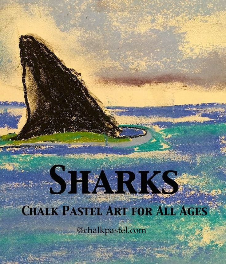 Sharks Chalk Pastel Art for All Ages