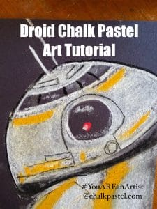 Droid Chalk Pastel Art Tutorial