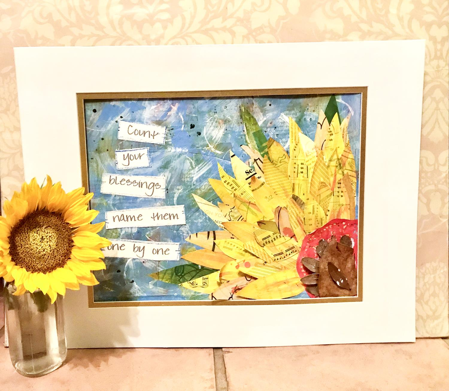 Sunflower Mixed Media Count Your Blessings