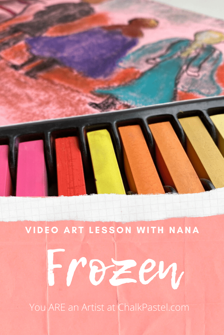 Paint Frozen characters Elsa, Anna, Kristoff, Olaf and Sven with Nana's Frozen video art lesson. It's Chalk Pastels at the Movies and You ARE an Artist!