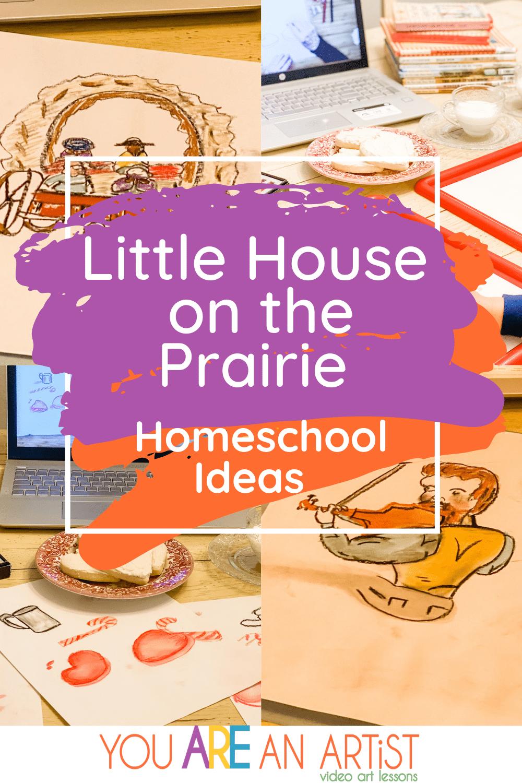 Little House on the Prairie Homeschool Ideas
