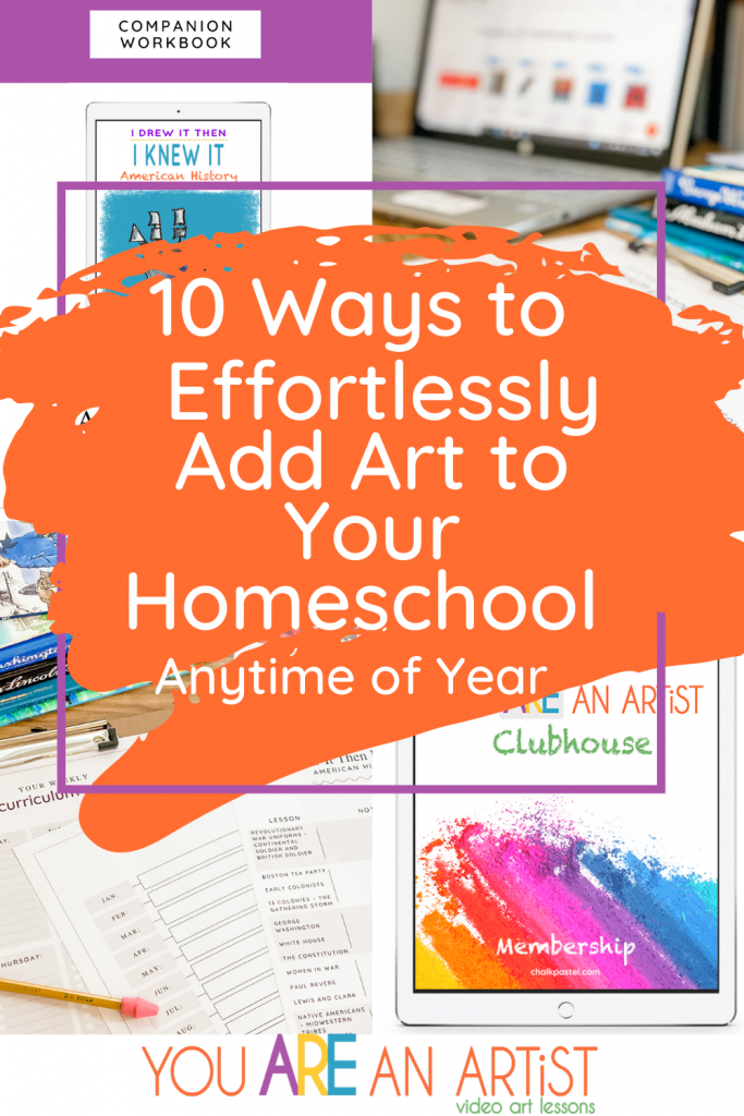 Here is How You Can Effortlessly Add Art to Your Homeschool Anytime of Year! #homeschoolplanning #homeschoolart #artcurriculum #homeschoolcurriculum
