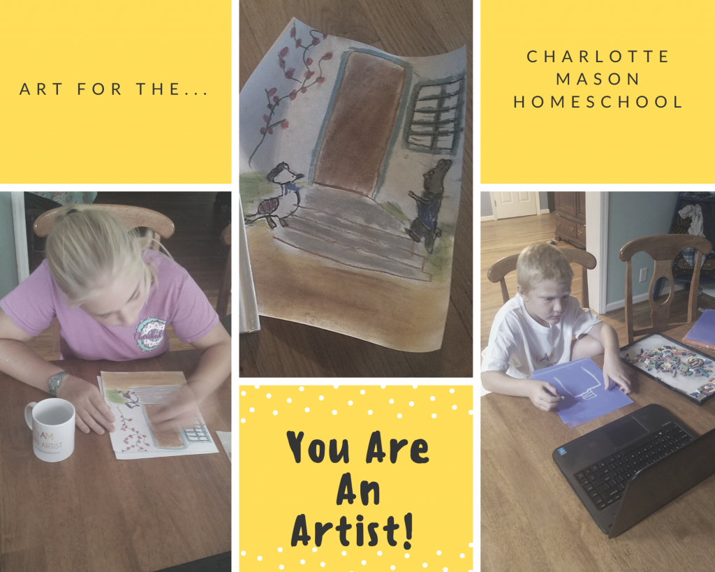 Art for the Charlotte Mason Homeschool with You ARE an ARTiST