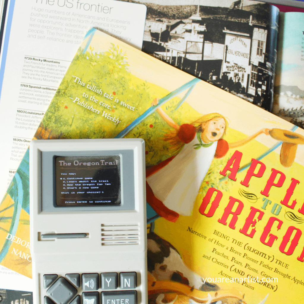 A Hands-On Oregon Trail Unit Study For Your Homeschool